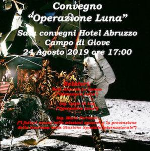"""Convegno """"Operazione luna"""", Campo di Giove (Aq), 24 agosto 2019"""